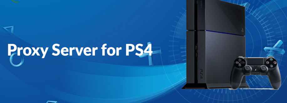 How to add proxy server on PS4 - A detailed step by step tutorial